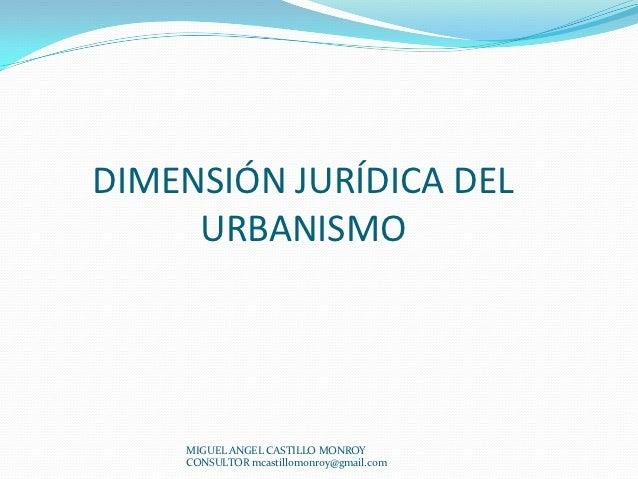 Dimensión Jurídica del Urbanismo