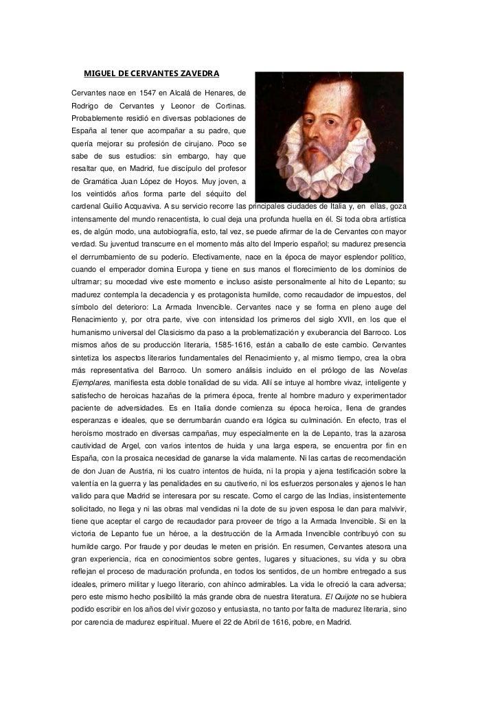 2777490186055MIGUEL DE CERVANTES ZAVEDRA <br />Cervantes nace en 1547 en Alcalá de Henares, de Rodrigo de Cervantes y Leon...