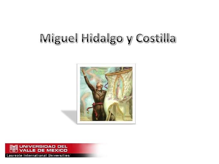 Miguel Hidalgo y Costilla<br />