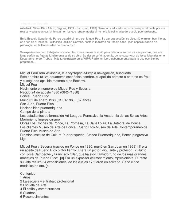 miguel pou biografia(Abelardo Milton Díaz Alfaro; Caguas, 1919 - San Juan, 1999) Narrador y educador recordado especialmen...