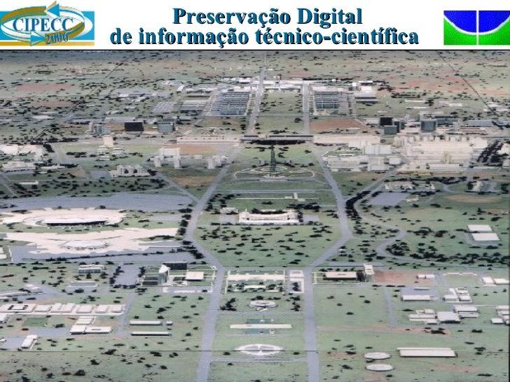 Preservação Digital de informação técnico-científica
