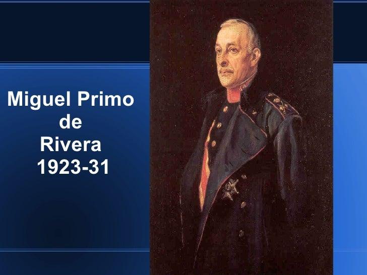 Miguel Primo  de  Rivera  1923-31