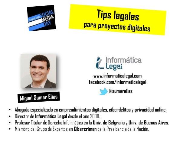 """""""Tips legales para proyectos digitales"""" by Miguel Sumer Elias  en el Social Media Day 2014"""