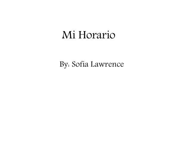 Mi Horario By: Sofia Lawrence