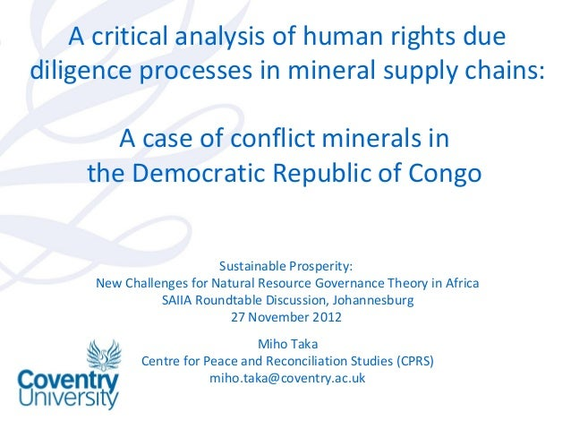 A critical analysis of human rights due diligence processes in conflict minerals supply chains