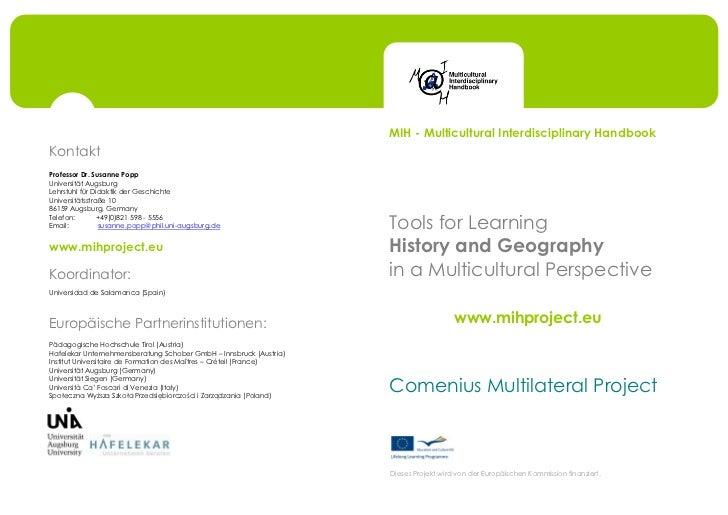 MIH - Multicultural Interdisciplinary HandbookKontaktProfessor Dr. Susanne PoppUniversität AugsburgLehrstuhl für Didaktik ...
