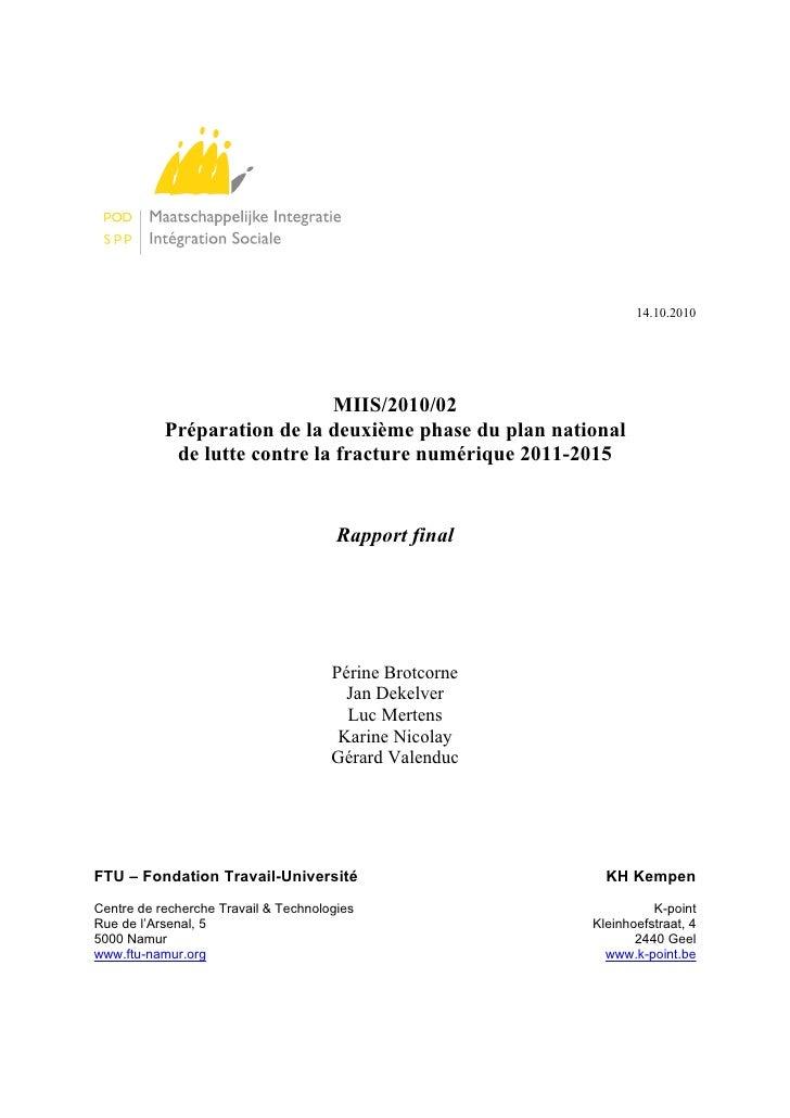 Préparation de la deuxième phase du plan national de lutte contre la fracture numérique 2011-2015