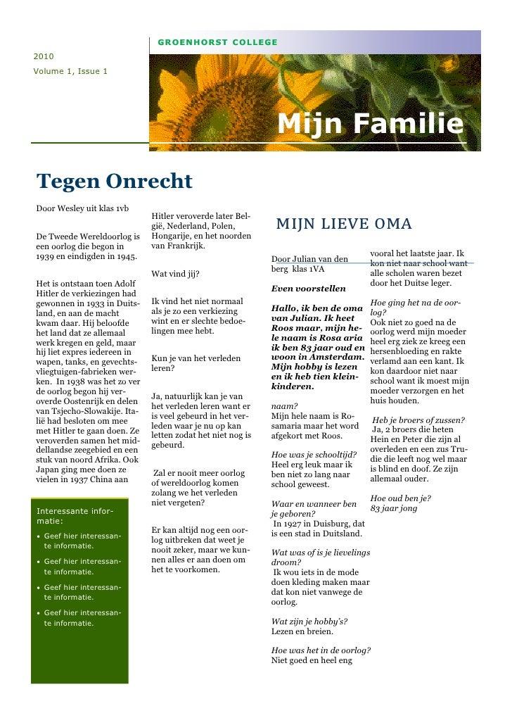 GROENHORST COLLEGE2010Volume 1, Issue 1                                                              Mijn FamilieTegen Onr...