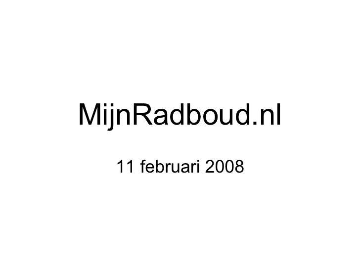 MijnRadboud.nl 11 februari 2008