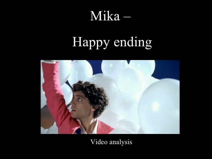 Mika –  Happy ending Video analysis