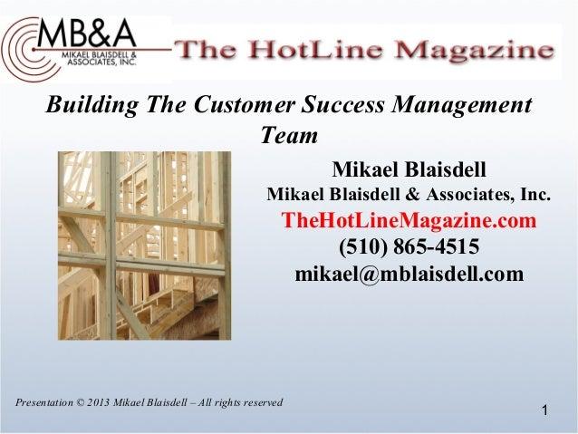Building The Customer Success Management                        Team                                                      ...