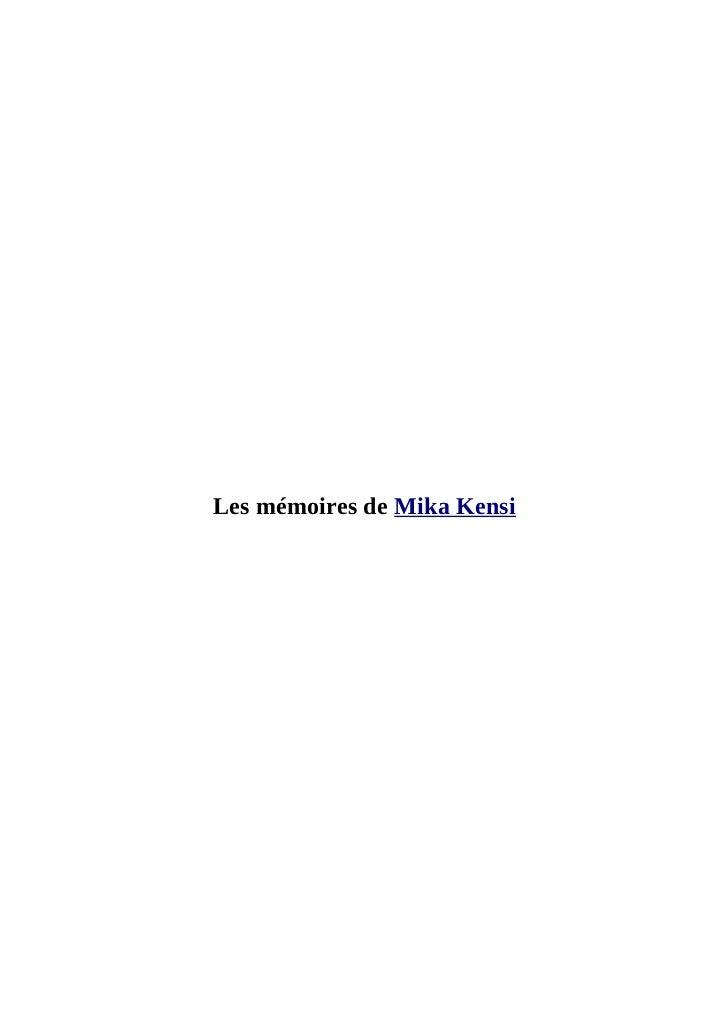 Les mémoires de Mika Kensi