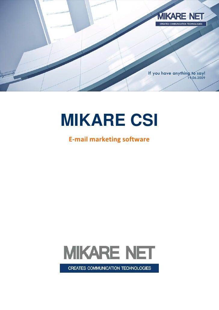 MIKARE CSI: E-mail marketing software