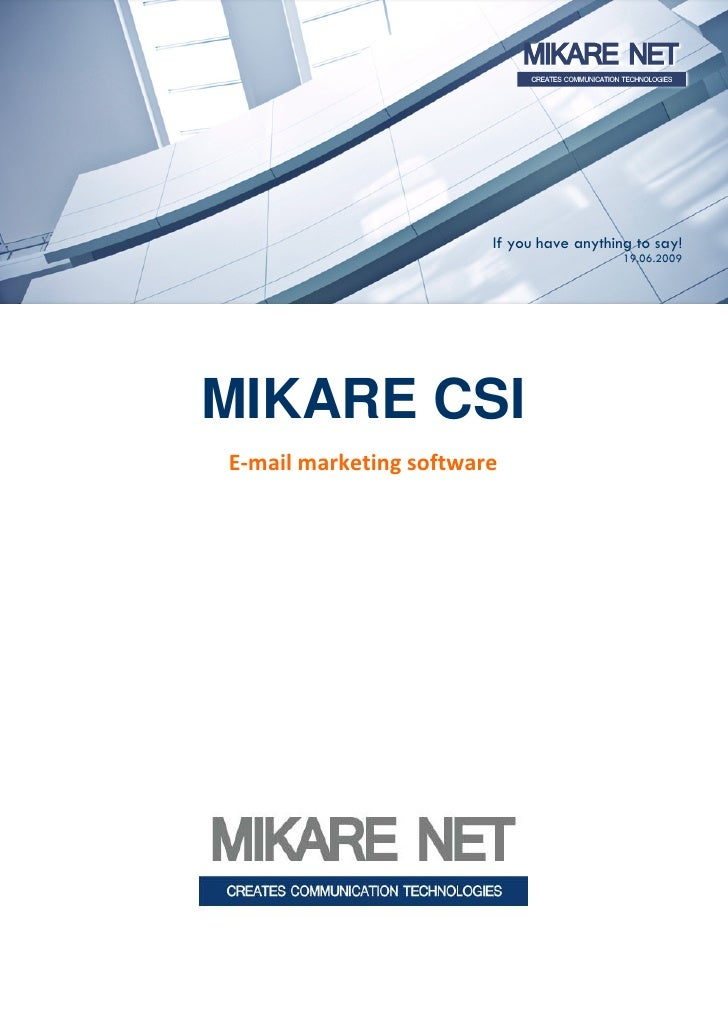 MIKARE CSI: E-mail marketing software