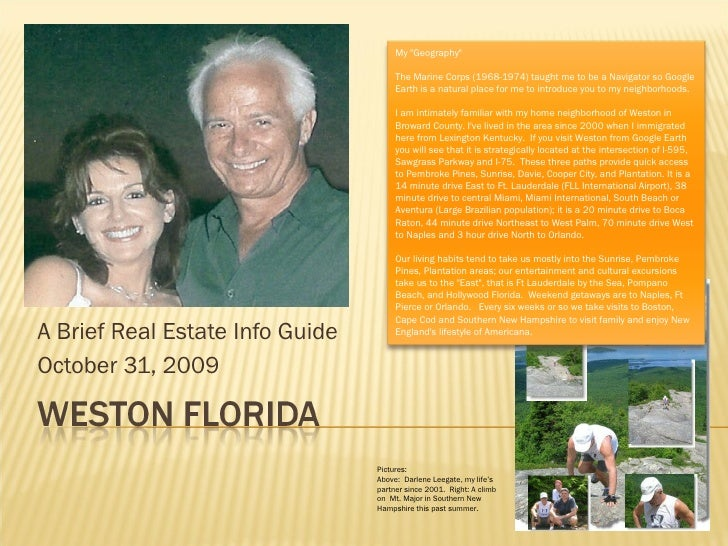 A Brief Real Estate Info Guide October 31, 2009 Pictures: Above:  Darlene Leegate, my life's partner since 2001.  Right: A...