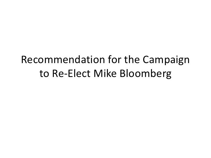 Recommendation for the Campaign to Re-Elect Mike Bloomberg<br />