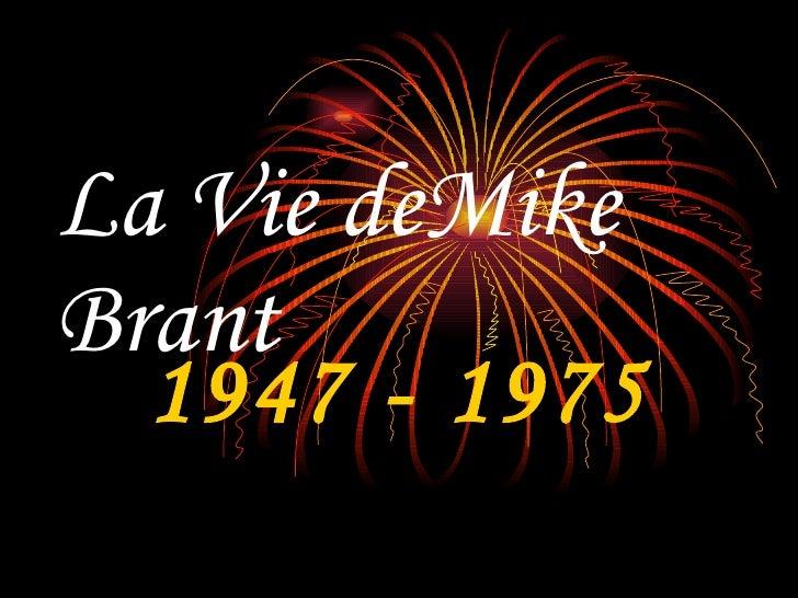 La Vie deMike Brant 1947 - 1975