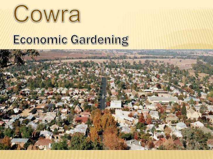 Cowra<br />Economic Gardening <br />