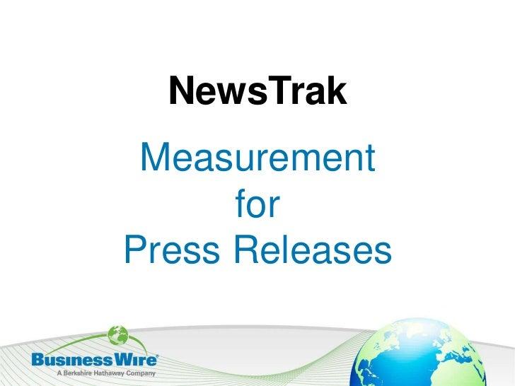 NewsTrak<br />Measurement <br />for  <br />Press Releases<br />