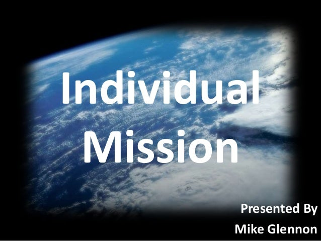 Individual Mission Presented By Mike Glennon