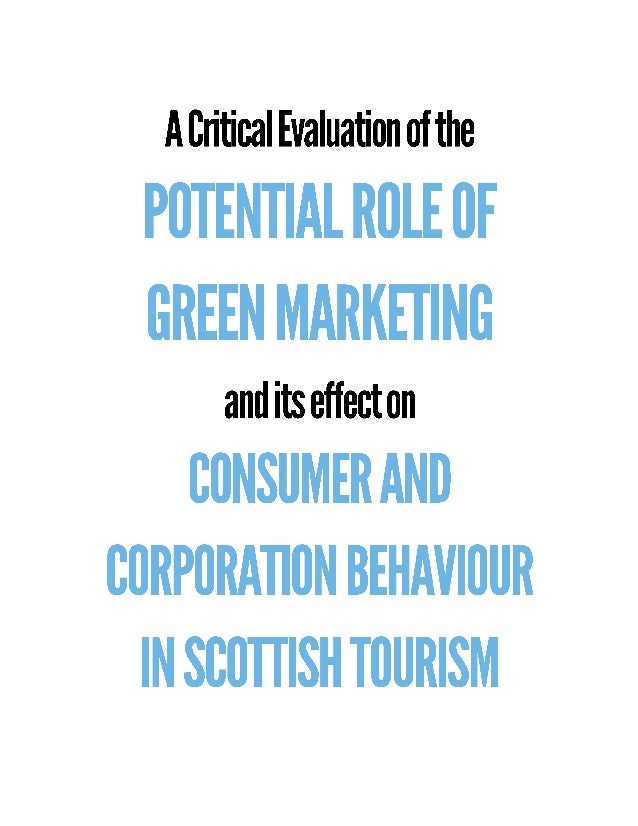 The Role of Green Marketing and its effect on Consumer and Corporation Behaviour in Scottish Tourism