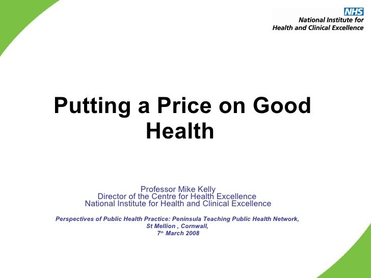 Mike Kelly: Putting a Price on Good Health