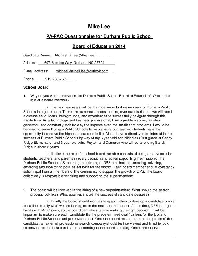 1  Mike Lee PA-PAC Questionnaire for Durham Public School Board of Education 2014 Candidate Name:__Michael D Lee (Mike Lee...