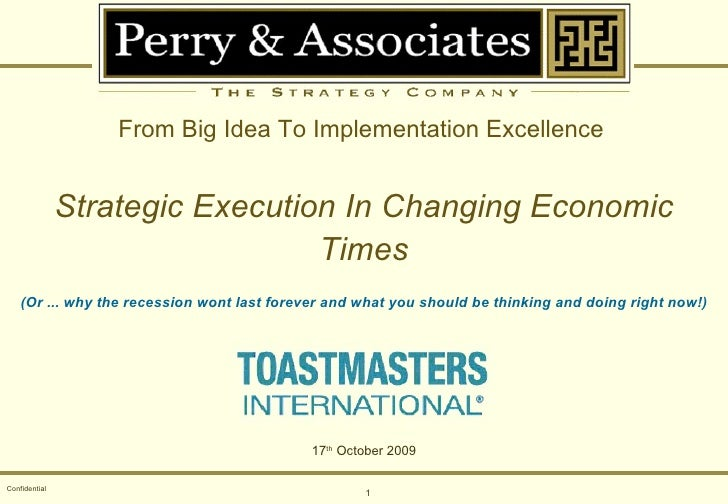 Confidential From Big Idea To Implementation Excellence   Strategic Execution In Changing Economic Times (Or ... why the r...