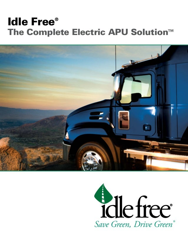 Idle Free Systems Idle Reduction Technology Brochure