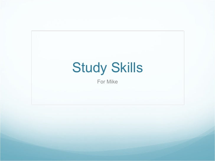 Study Skills For Mike