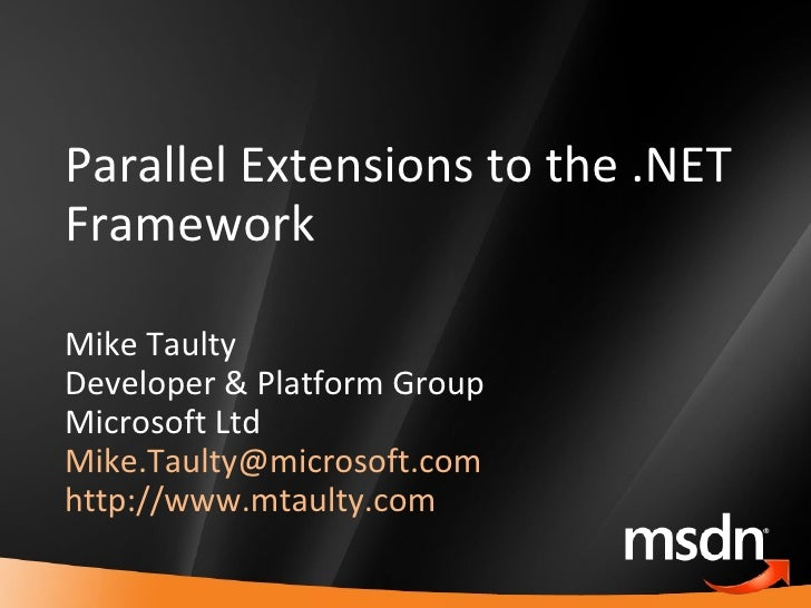 Parallel Extentions to the .NET Framework