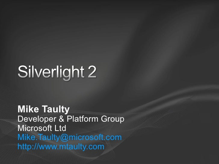 MSDN Roadshow Session 3 - Building Rich Internet UI with Silverlight 2