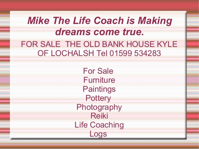 Mike the life coach making dreams come true.