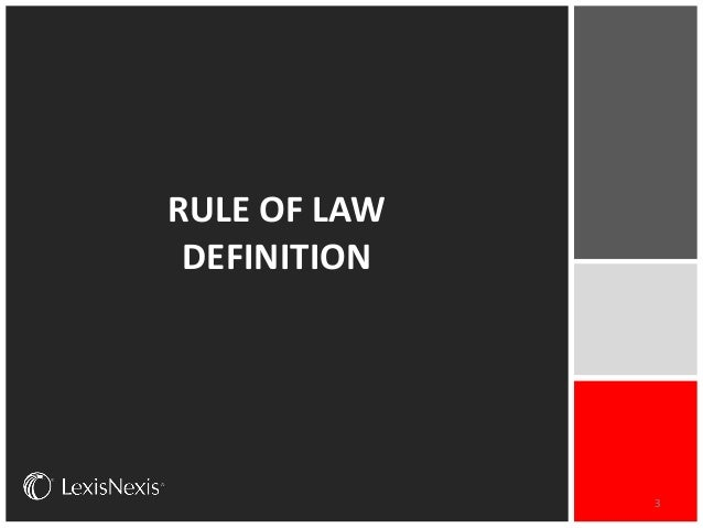Mike walsh lexisnexis ceo on advancing the rule of law for Rule of three meaning