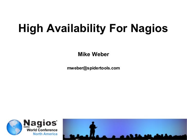 Nagios Conference 2012 - Mike Weber - Failover