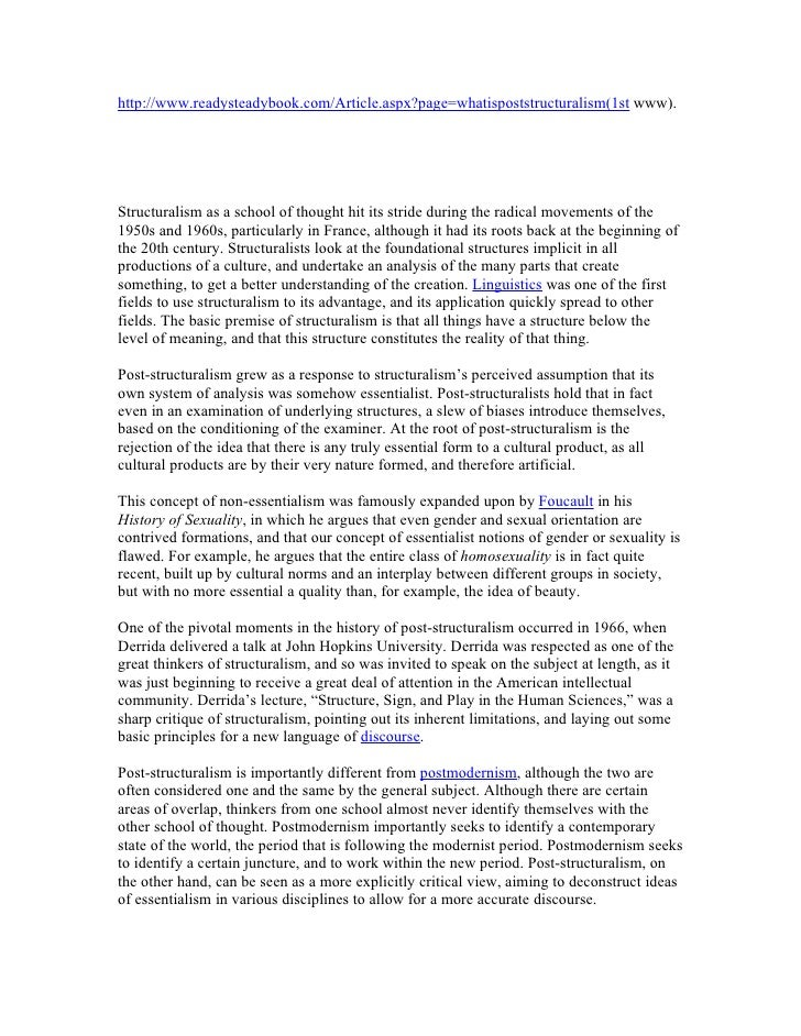 http://www.readysteadybook.com/Article.aspx?page=whatispoststructuralism(1st www).     Structuralism as a school of though...