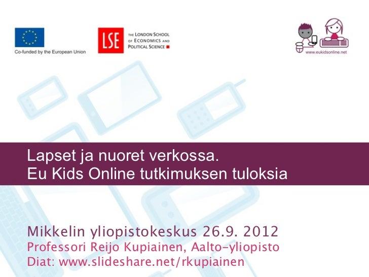 Lapset ja nuoret verkossa. Eu Kids Online -tutkimuksen tuloksia