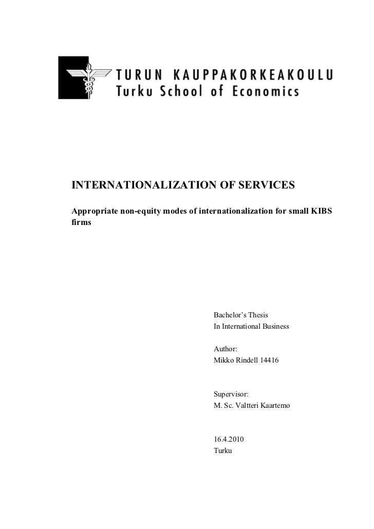 INTERNATIONALIZATION OF SERVICESAppropriate non-equity modes of internationalization for small KIBSfirms                  ...