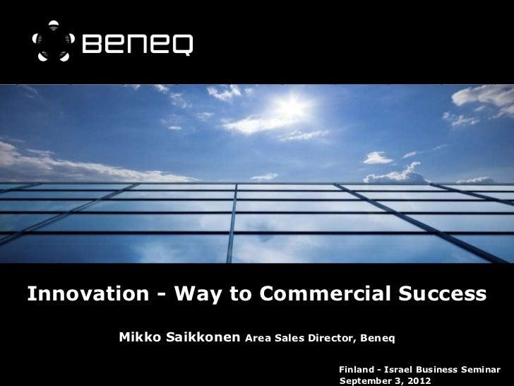 Innovation - Way to Commercial Success, Mikko Saikkonen, Beneq