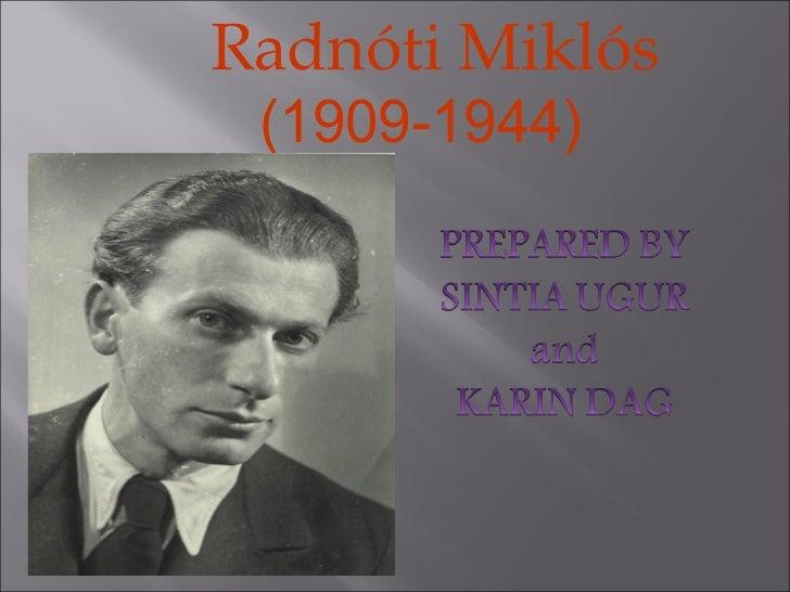 Miklos Radnoti Poems Miklos Radnoti Power Point