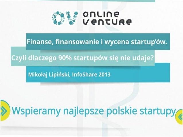 infoShare 2013: Mikołaj Lipiński - Finanse, finansowanie i wycena startup'ów.