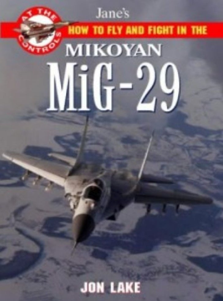 How to Fly and Fight in Mig 29 Fulcrum