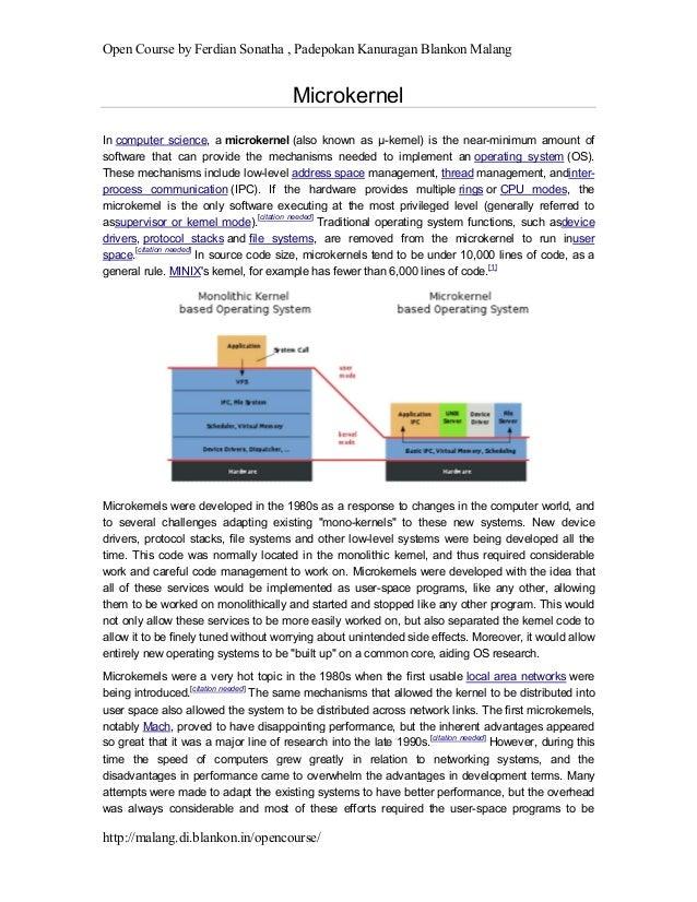 Open Course by Ferdian Sonatha , Padepokan Kanuragan Blankon Malang http://malang.di.blankon.in/opencourse/ Microkernel In...