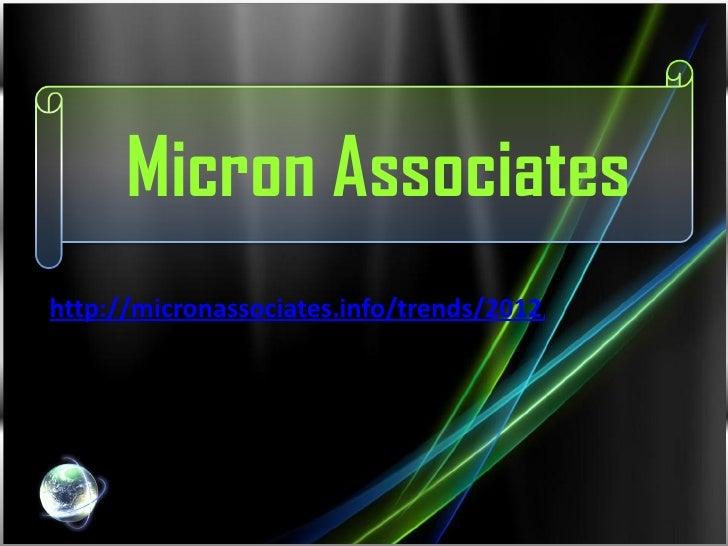 Micron Associateshttp://micronassociates.info/trends/2012/07/17/mikron-