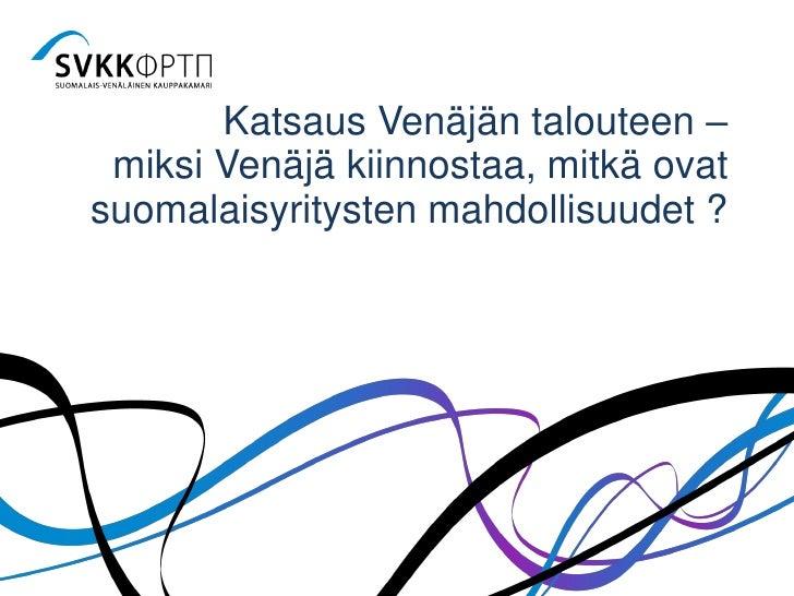 Miksi Venäjä kiinnostaa - SVKK 4.6.2012