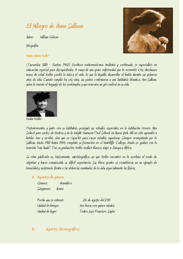 El Milagro de Anna SullivanAutor:       William GibsonBiografía:Helen Adams Keller(Tuscumbia, 1880 - Easton, 1968) Escrito...