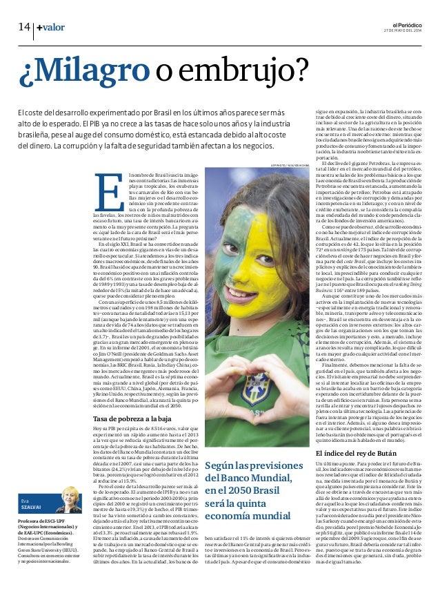 Milagro o embrujo, Artículo de Eva Szalvai, Profesora de EAE, en El Periódico