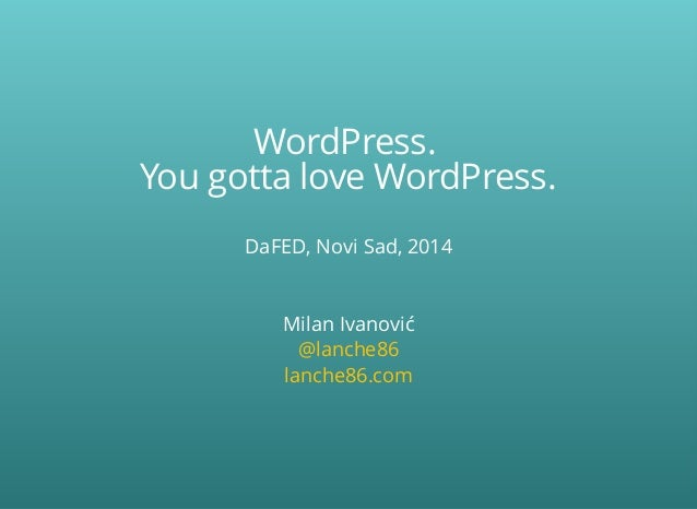 DaFED#21 - WordPress. You gotta love WordPress 2014