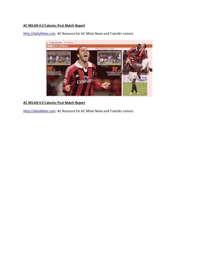 AC MILAN 4-2 Catania: Post Match ReportHttp://dailyMilan.com -#1 Resource for AC Milan News and Transfer rumorsAC MILAN 4-...
