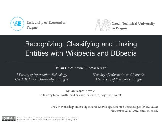 Recognizing, Classifying and Linking Entities with Wikipedia and DBpedia
